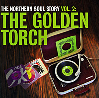 The Northern Soul Story Vol 2: The Golden Tourch Серия: The Northern Soul Story инфо 9364g.